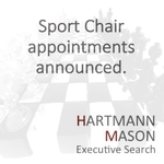 HARTMANN MASON APPOINT MORE CHAIRS TO SPORT BOARDS